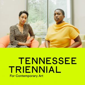 Curators of Tennessee triennial Teka Selman and Lauren Haynes. Photo by DERRICK BEASLEY