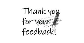Thank you for your feedback