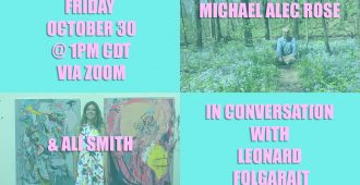 A Q&A with Ali Smith and Michael Alec Rose Moderated by Leonard Folgarait, Professor of History of Art Friday, October 30, 1:00pm CDT via Zoom