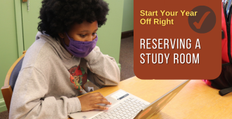 Start your Year off Right! Reserve a Study Room